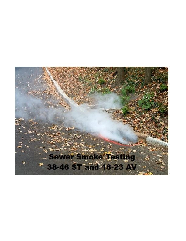 Sewer Smoke Testing 38-46 ST and 18-23 AV