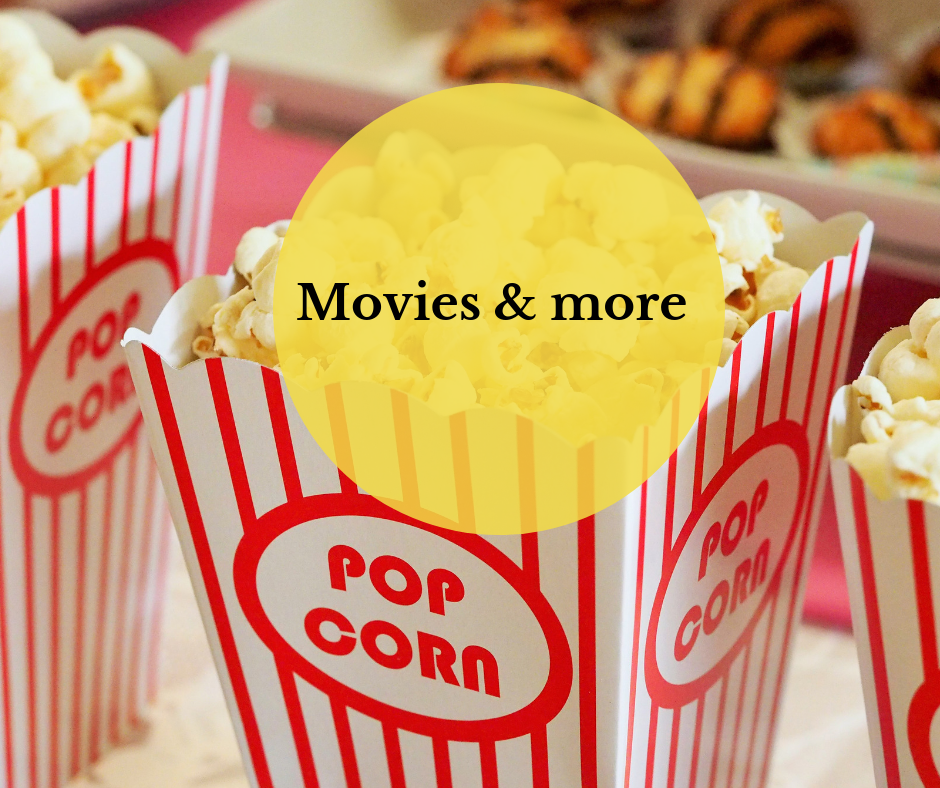 image of popcorn boxes with a yellow circle with words Movies and More  in circle