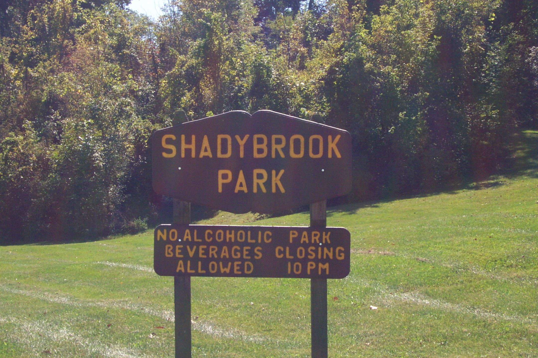 Shadybrook Park No Alcoholic Beverages Allowed Park Closing 10 p.m. sign